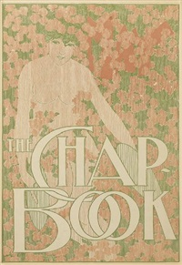 the chap book/may by william bradley