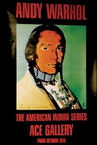 the american indian series by andy warhol