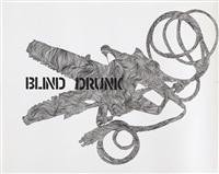 blind drunk by monica bonvicini