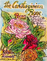 the carthaginian rose (+ 2 others; 3 works) by stephen tennant