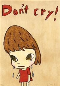 don't cry by yoshitomo nara