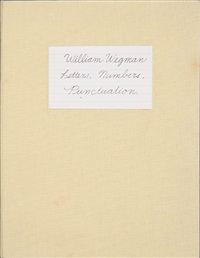 'letters, numbers, punctuations', new york by william wegman