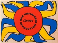our unfinished revolution (comprising nine lithographs of the original suite of ten with accompanying text and portfolio) by alexander calder