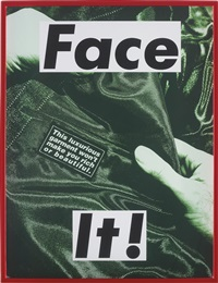 face it! (green) by barbara kruger