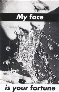 untitled (my face is your fortune) by barbara kruger
