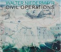 civil operations (bk w/2 works) by walter niedermayr
