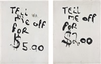 tell me off for $5.00, tell me off for $2.00 (diptych) by nate lowman and dan colen