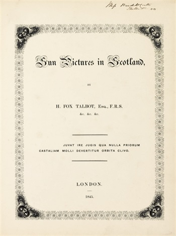 sun pictures in scotland (23 works, irgr, folio 4to) by william henry fox talbot