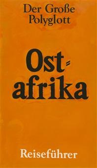 der große polyglott - ostafrika reiseführer by peter zimmermann