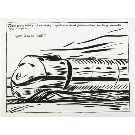 untitled there were hints of horrible mysteries and perversities lurking beneath the surface what shall we plant by raymond pettibon
