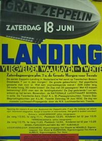 graf zeppelin. 18 juni landing vliegvelden waalhaven en twente (poster) by kees van der laan