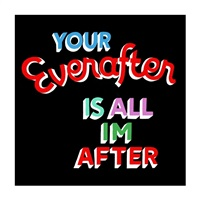 your everafter is all i'm after by stephen powers