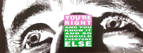 you're right by barbara kruger