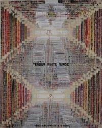 tender white nurse by michal na'aman