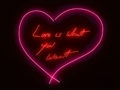 love is what you want by tracey emin