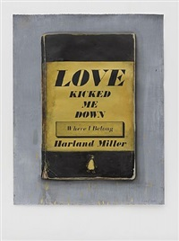 love kicked me down (where i belong) by harland miller