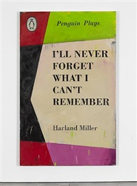 i'll never forget what i can't remember by harland miller