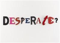 desperate ? by jack pierson
