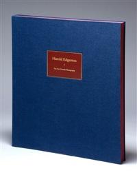 portfolio of ten dye transfer photographs by harold eugene edgerton