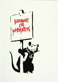 because i'm worthless signed by banksy