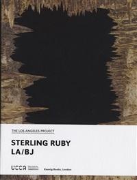 la/bj by sterling ruby