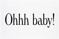 ohhh baby! by dan colen