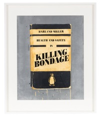health and safety is killing bondage by harland miller