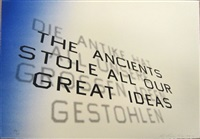 mark twain quote (the ancients stole all our great ideas) by ed ruscha