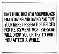 living: don't think that most acquaintances… by jenny holzer