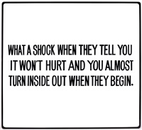 what a shock when they tell you it won't hurt … by jenny holzer
